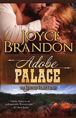 9781682302484: Adobe Palace: The Kincaid Family Series - Book Four