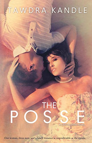 The Posse: Crystal Cove Book One (A: Kandle, Tawdra