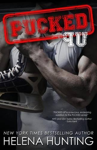 9781682304167: Pucked Up: The Pucked Series, Book 2