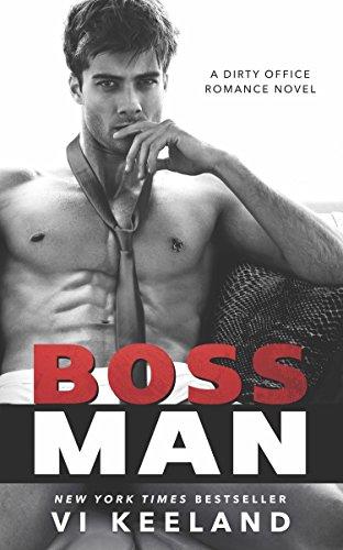 9781682304303: Bossman (Dirty Office Romance)