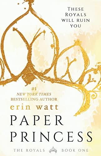 Paper Princess: A Novel (The Royals): Watt, Erin