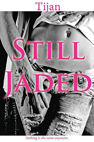 9781682304945: Still Jaded: Jaded Series, Book 2