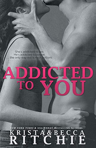 9781682305171: Addicted to You: Addicted, Book 1