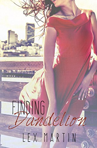 Finding Dandelion: Lex Martin