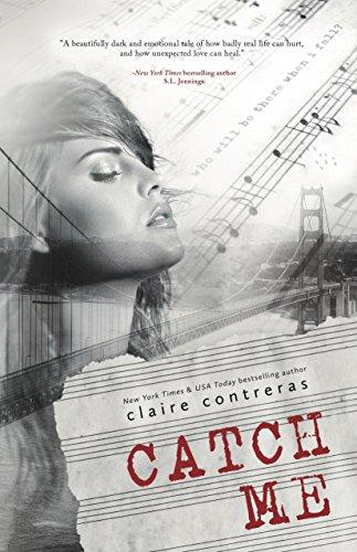 Catch Me: Claire Contreras