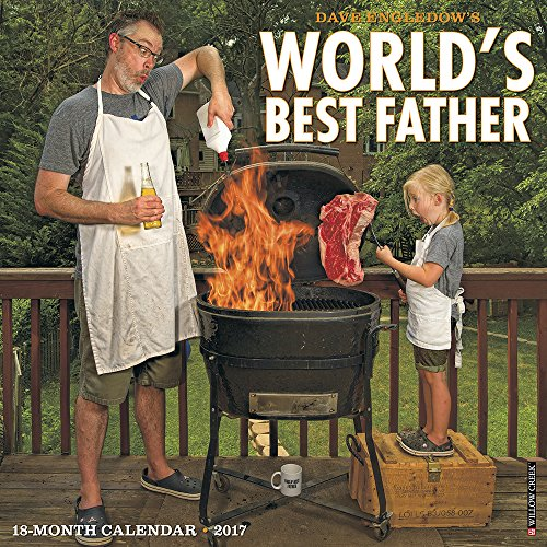 World's Best Father 2017 Wall Calendar: Dave Engledow