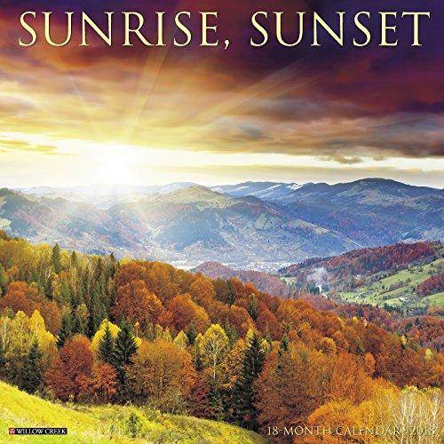 Sunrise, Sunset 2018 Wall Calendar