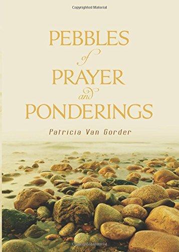9781682371565: Pebbles of Prayer and Ponderings