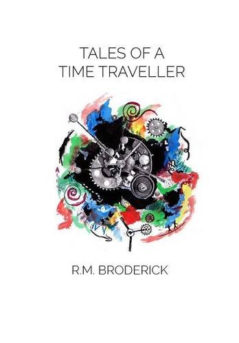 9781682410042: Tales of a Time Traveller (Limited Edition)