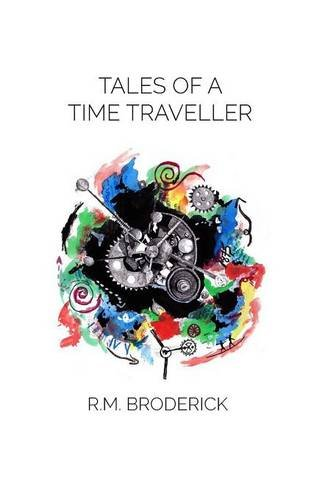 9781682410066: Tales of a Time Traveller