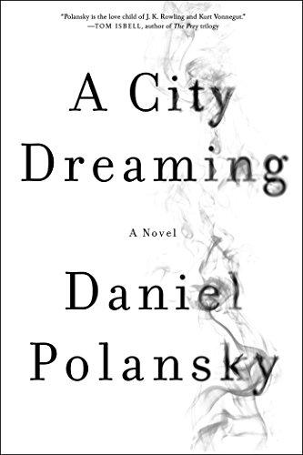 9781682450383: A City Dreaming: A Novel
