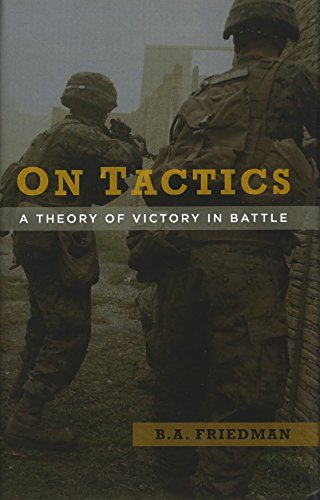 9781682471630: On Tactics: A Theory of Victory in Battle