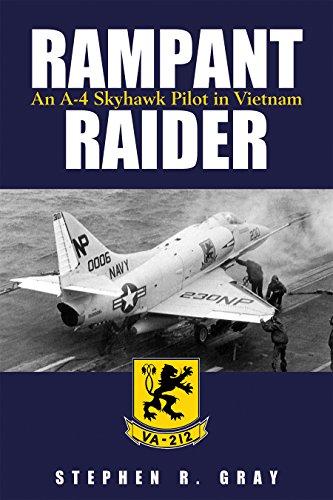 9781682471982: Rampant Raider: An A-4 Skyhawk Pilot in Vietnam