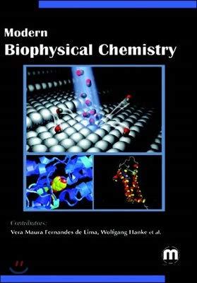 9781682502433: Modern Biophysical Chemistry