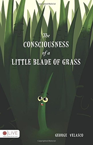 9781682541968: The Consciousness of a Little Blade of Grass