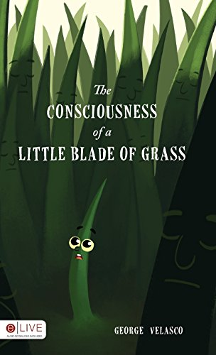 9781682541975: The Consciousness of a Little Blade of Grass