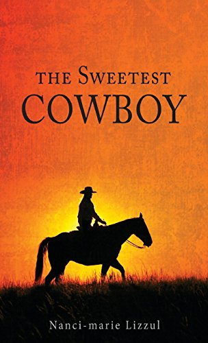 9781682542347: The Sweetest Cowboy