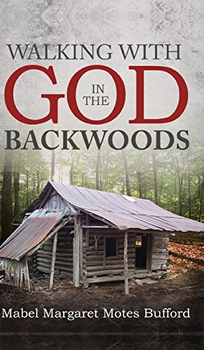 9781682542385: Walking with God in the Backwoods