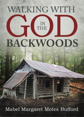 9781682547014: Walking with God in the Backwoods