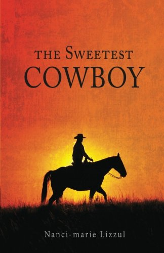 9781682548400: The Sweetest Cowboy