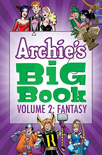 Archie s Big Book Vol. 2: Fantasy: Archie Superstars