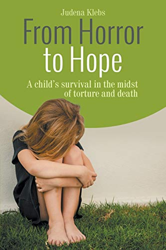 9781682562529: From Horror to Hope