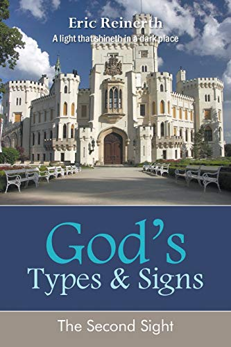 God's Types and Signs: Eric Reinerth