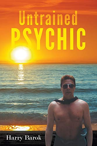 9781682565667: Untrained Psychic