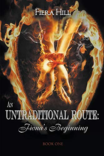9781682566213: An Untraditional Route: Fiona's Beginning Book One
