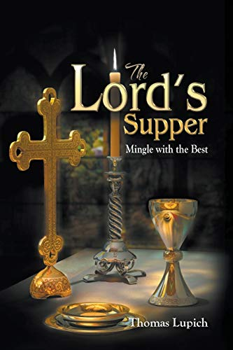 9781682567203: The Lord's Supper Mingle with the Best
