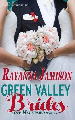 9781682593806: Green Valley Brides (Love Multiplied)