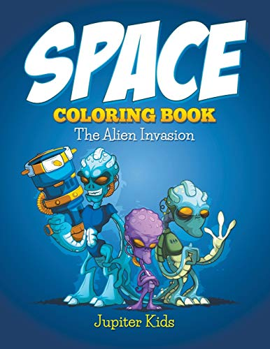 9781682600108: Space Coloring Book: The Alien Invasion