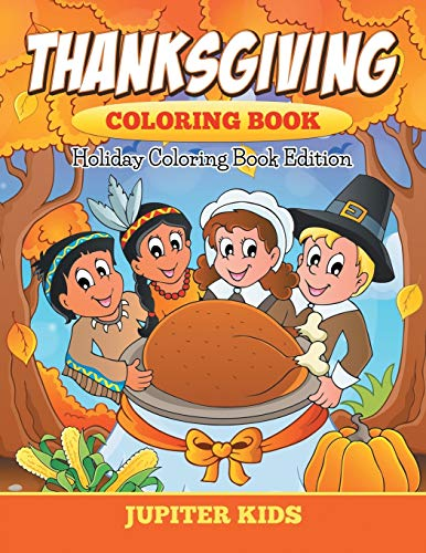 9781682600184: Thanksgiving Coloring Book: Holiday Coloring Book Edition