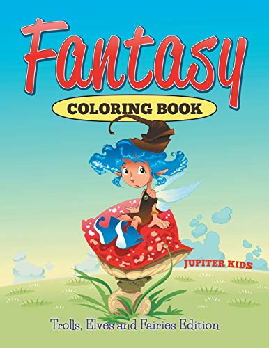 9781682600238: Fantasy Coloring Book: Trolls, Elves And Fairies Edition