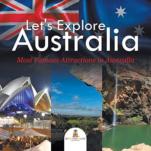 9781682601297: Let's Explore Australia (Most Famous Attractions in Australia)