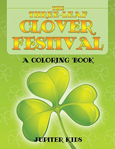 9781682601785: The Three-Leaf Clover Festival (A Coloring Book)