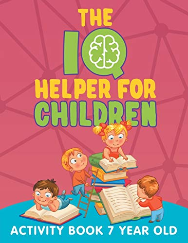 9781682603147: The IQ Helper for Children: Activity Book 7 Year Old