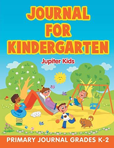 9781682603611: Journal for Kindergarten: Primary Journal Grades K-2