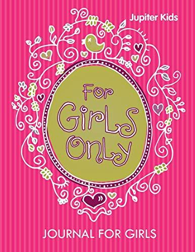 9781682603628: For Girls Only: Journal For Girls