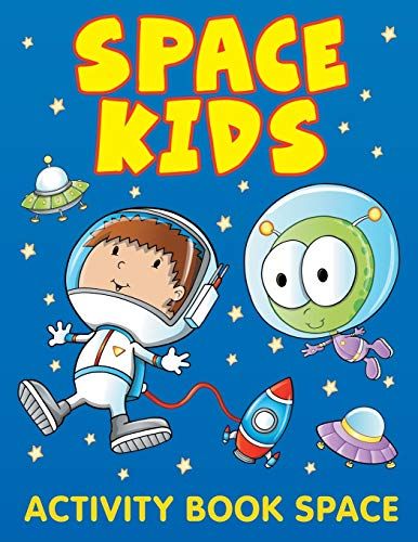 9781682604021: Space Kids: Activity Book Space