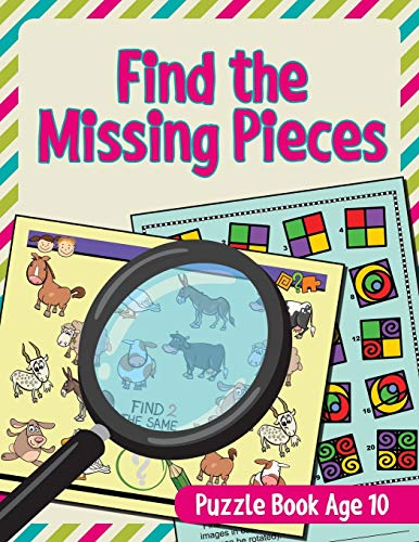 Find the Missing Pieces: Puzzle Book Age 10: Jupiter Kids