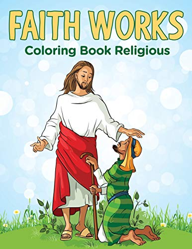 9781682604618: Faith Works: Coloring Book Religious