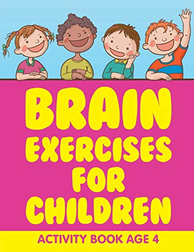 9781682604663: Brain Exercises for Children: Activity Book Age 4
