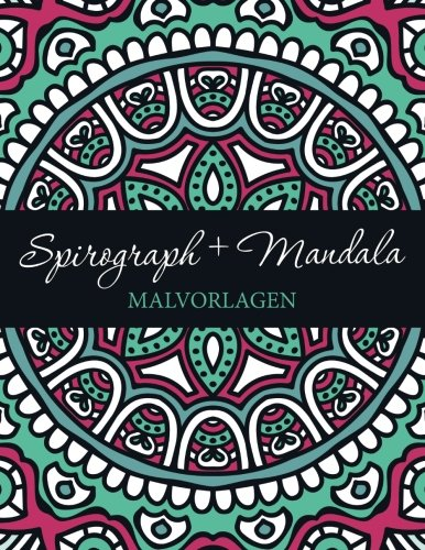 9781682605912: Spirograph + Mandala Malvorlagen