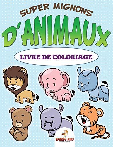 9781682606520: Livre de coloriage d'animaux super mignons