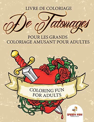 9781682607244: Livre de coloriage de tatouages pour les grands - Coloriage amusant pour adultes