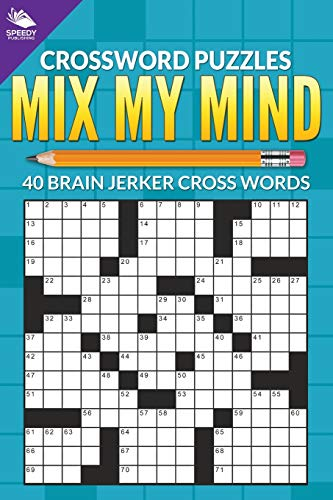 9781682609002: Crossword Puzzles: Mix My Mind: 40 Brain Jerker Crosswords