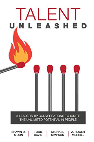 9781682610022: Talent Unleashed: A Leader's Job is to Unleash the Unlimited Store of Potential in People.
