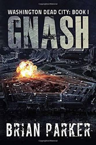 9781682610688: Gnash (Washington, Dead City)