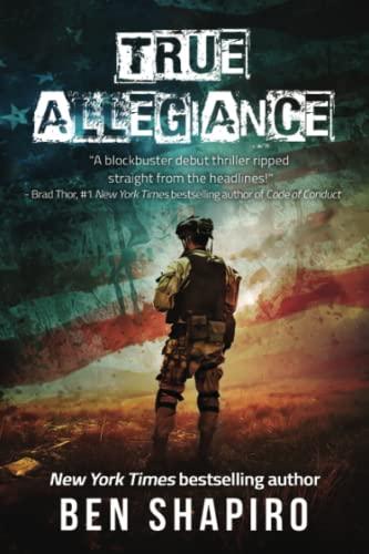 True Allegiance: Shapiro, Ben
